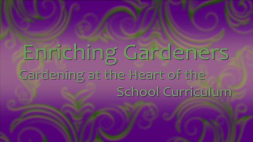 3 'Enriching Gardeners' Doco Download (Part 3 of 'Growing Schools Series') Image