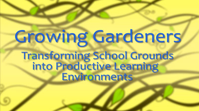 2 'Growing Gardeners' Doco Download (Part 2 of 'Growing Schools Series') Image